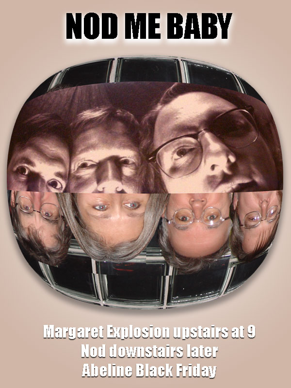 Nod Margaret Explosionposter for gig tonight at Abeline