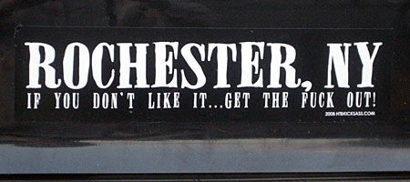 Rochester: If You Don't Like It. Get The Fuck Out.