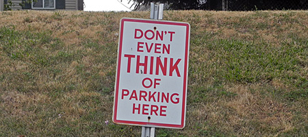 Don't Even Think of Parking Here sign in Sea Breeze New York