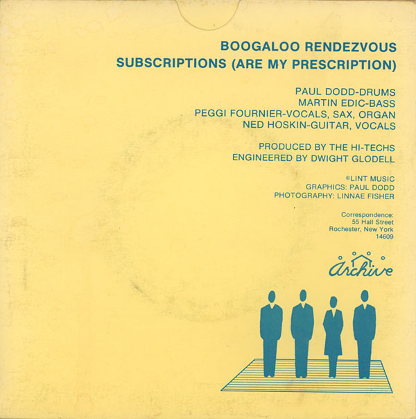 """Hi-Techs """"Subscriptions (Are My Prescription),"""" B side of Archive Records 45 recorded by Dwight Glodell at CSE Audio 1980."""