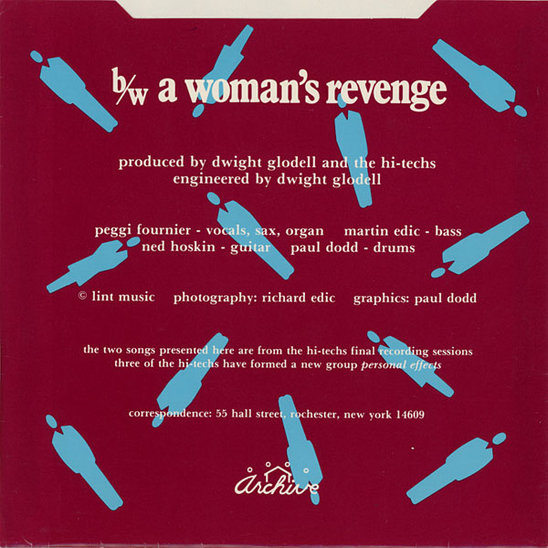 """Hi-Techs """"A Woman's Revenge,"""" B side of Archive Records 45 recorded by Dwight Glodell at CSE Audio 1981."""