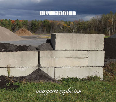 """Margaret Explosion CD """"Civilization"""" on Earring Records, released 2017"""