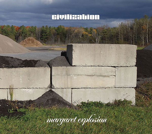 "Margaret Explosion CD ""Civilization"" on Earring Records, released 2017"
