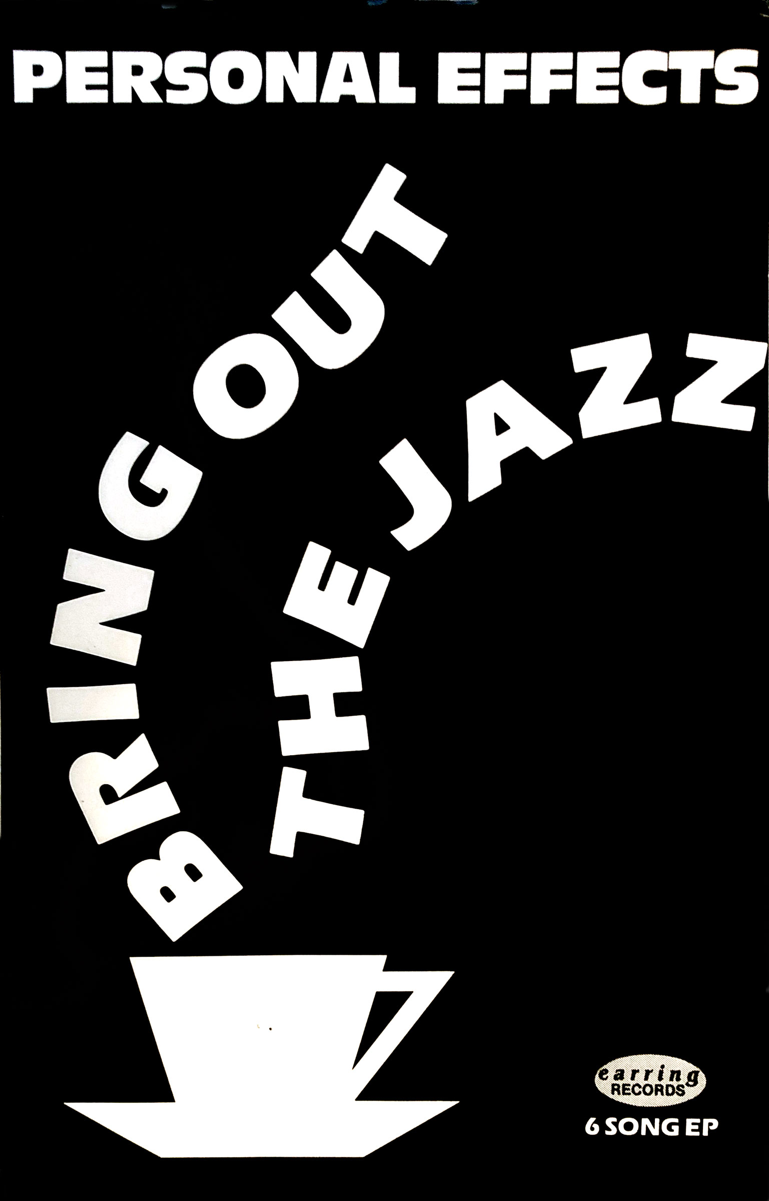 "er for Personal Effects EP ""Bring Out The Jazz"" on Earring Records"