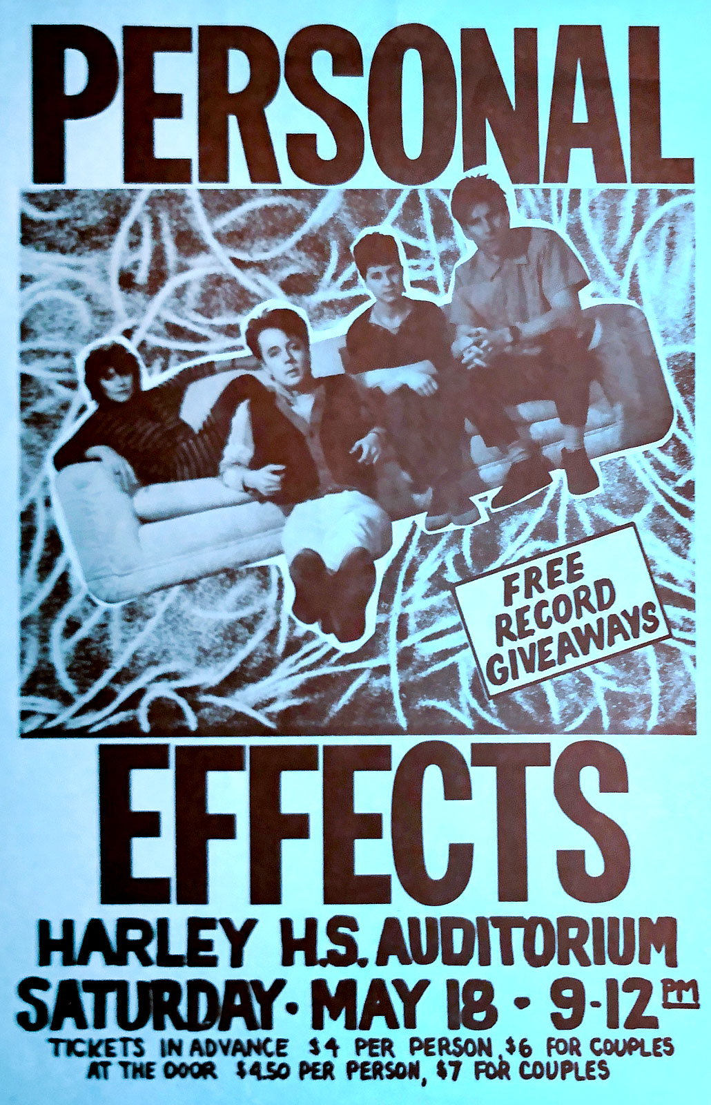 Poster for Personal Effects at Harley High School in Rochester, New York on 05.18.1985. Robin Mills Goldblatt, Personal Effects bass player, was a senior at Harley at the time.