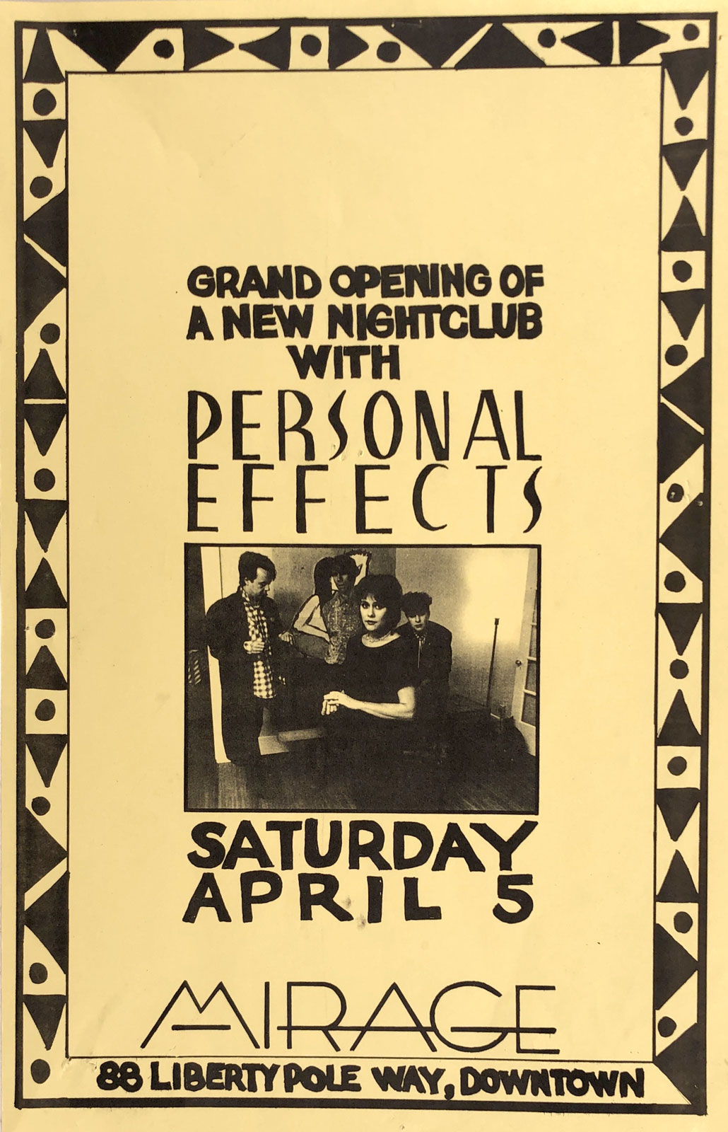 Poster for Personal Effects at Mirage in Rochester, New York on 04.05.1986. This was the grand opening of Mirage on Liberty Pole Way.