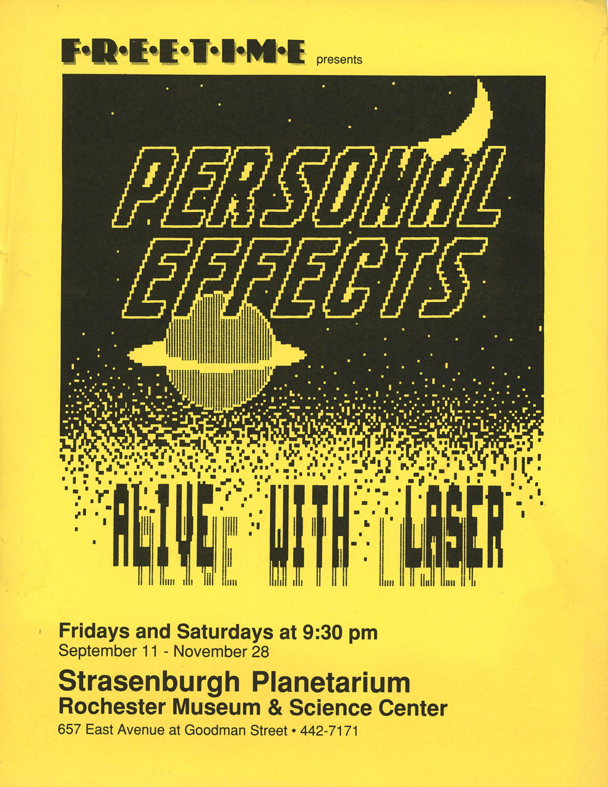 "Poster for Personal Effects at the Planetarium in Rochester, New York. Personal Effects play Fridays and Saturdays, sometimes two shows a night, for three months in 1987. The soundtrack was recorded as ""90 Days In The Planetarium."""