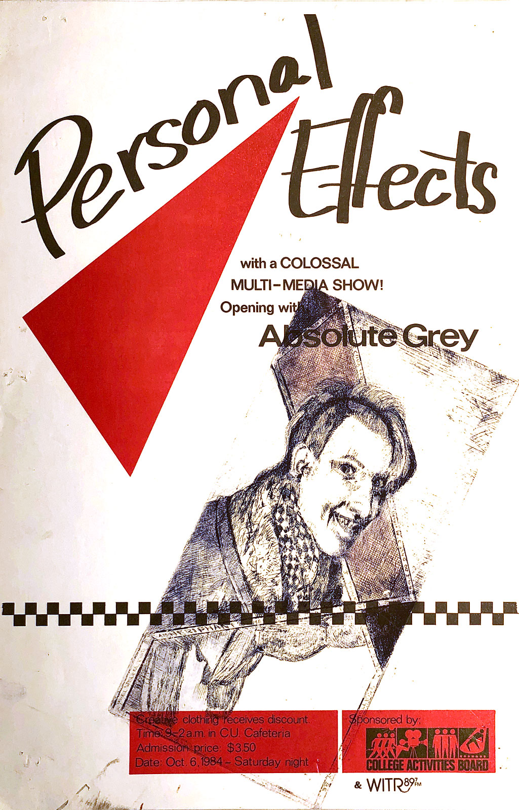 Poster for Personal Effects and Absolute Grey at Rochester Institute of Technology in Rochester, New York on 10.06.1984. This poster was designed by Absolute Grey.