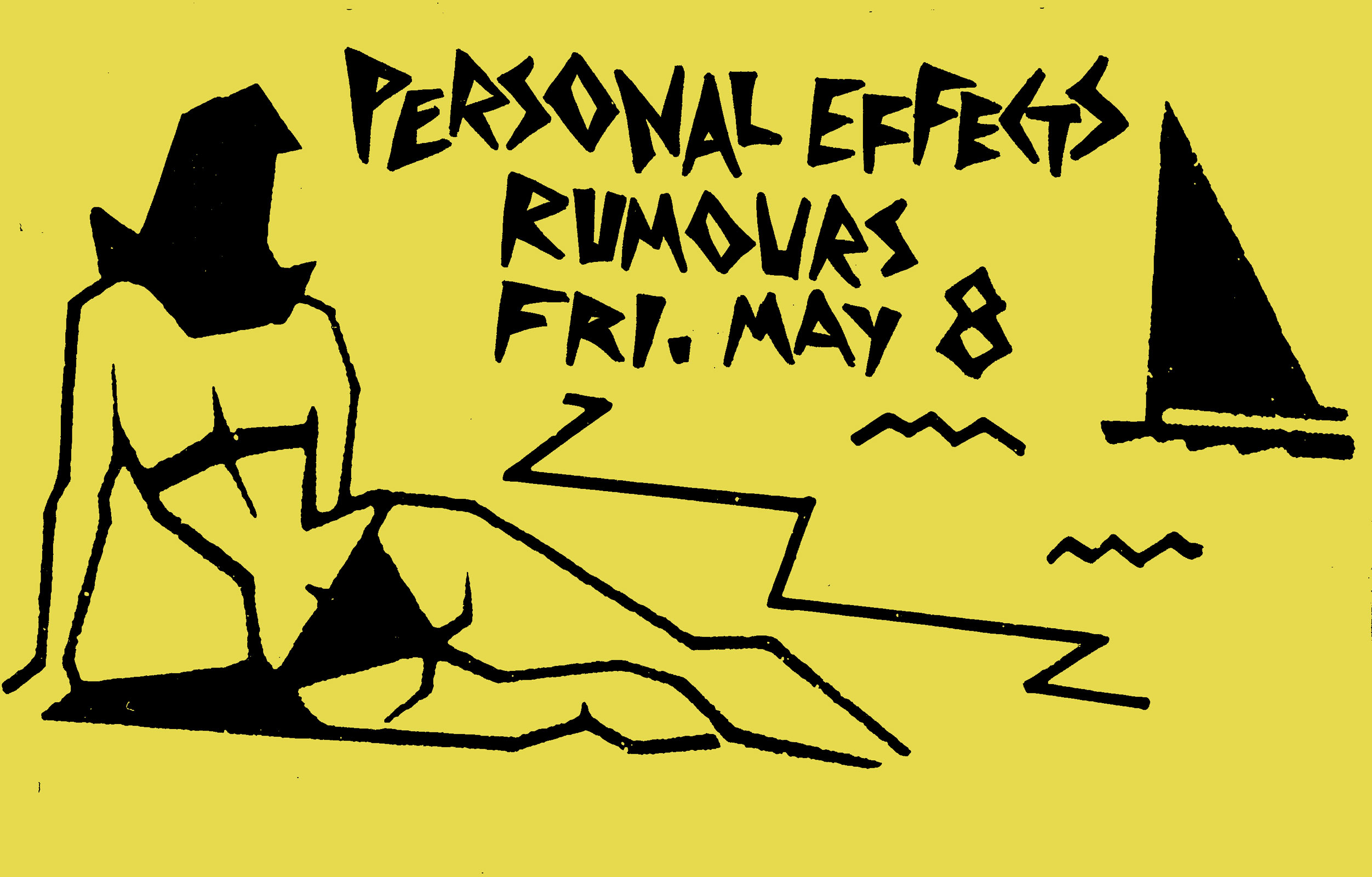 Poster for Personal Effects at Rumours, formerly Snakesister's Café and now Lux on 05.08.1987