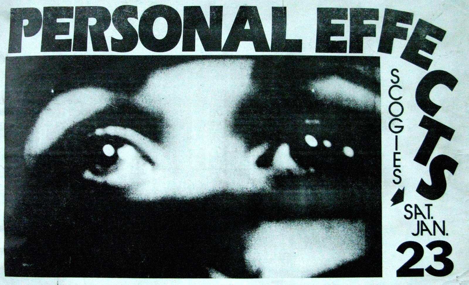 Poster for Personal Effects at Scorgies in Rochester, New York 01.23.1982