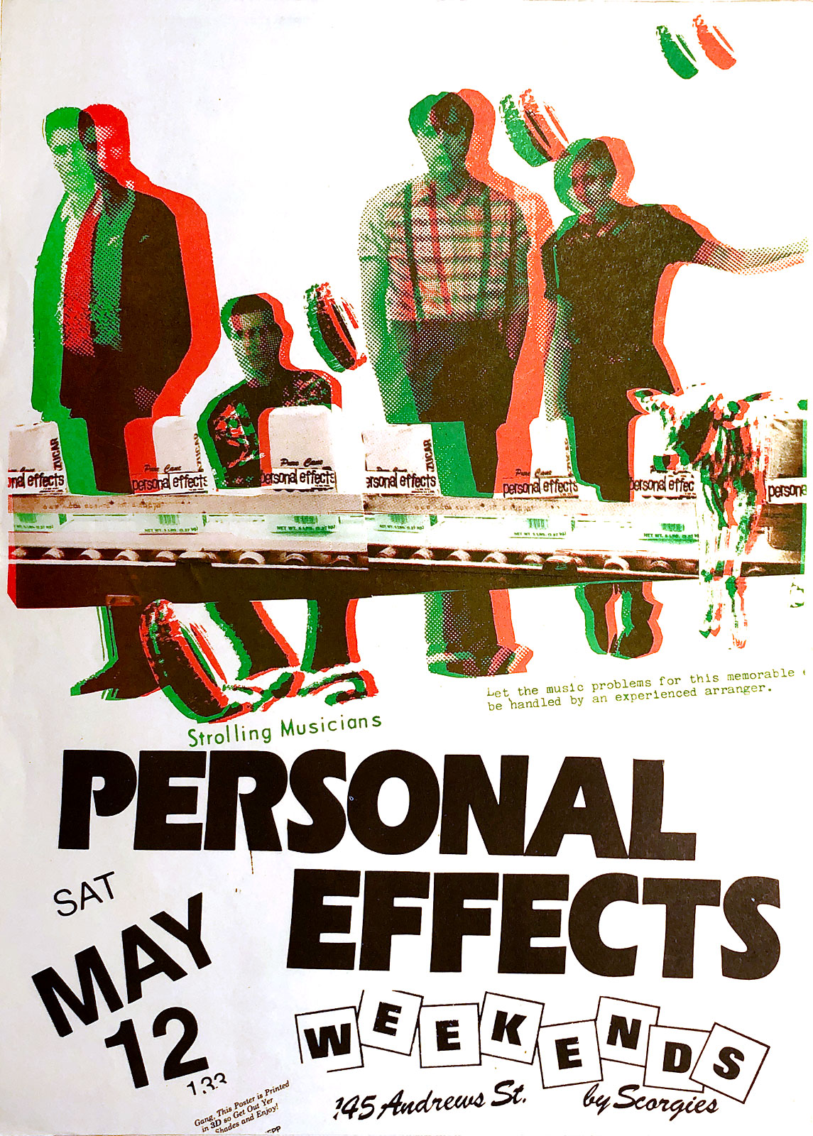 Poster for Personal Effects at Scorgie's in Rochester, New York on 05.12.1984. Chris Schepp designed this 3D poster and printed it at Midtown Printing.