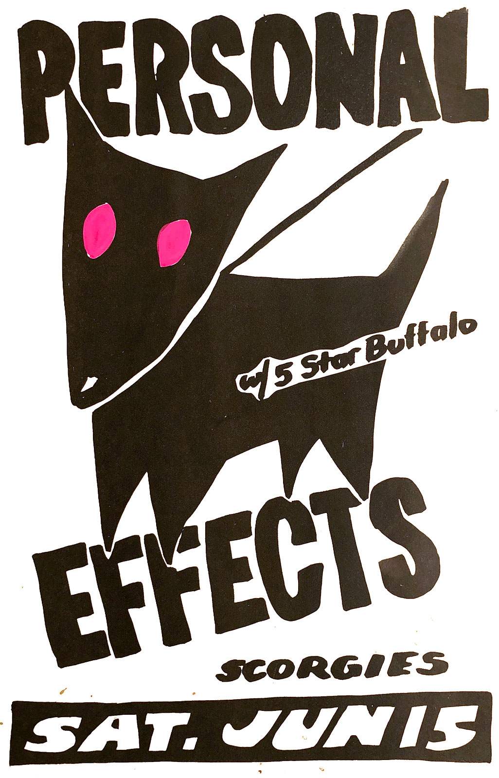 Poster for Personal Effects with 5 Star Buffalo at Scorgie's in Rochester, New York on 06.15.1985. 5 Star Buffalo featured future members of Big Ditch.