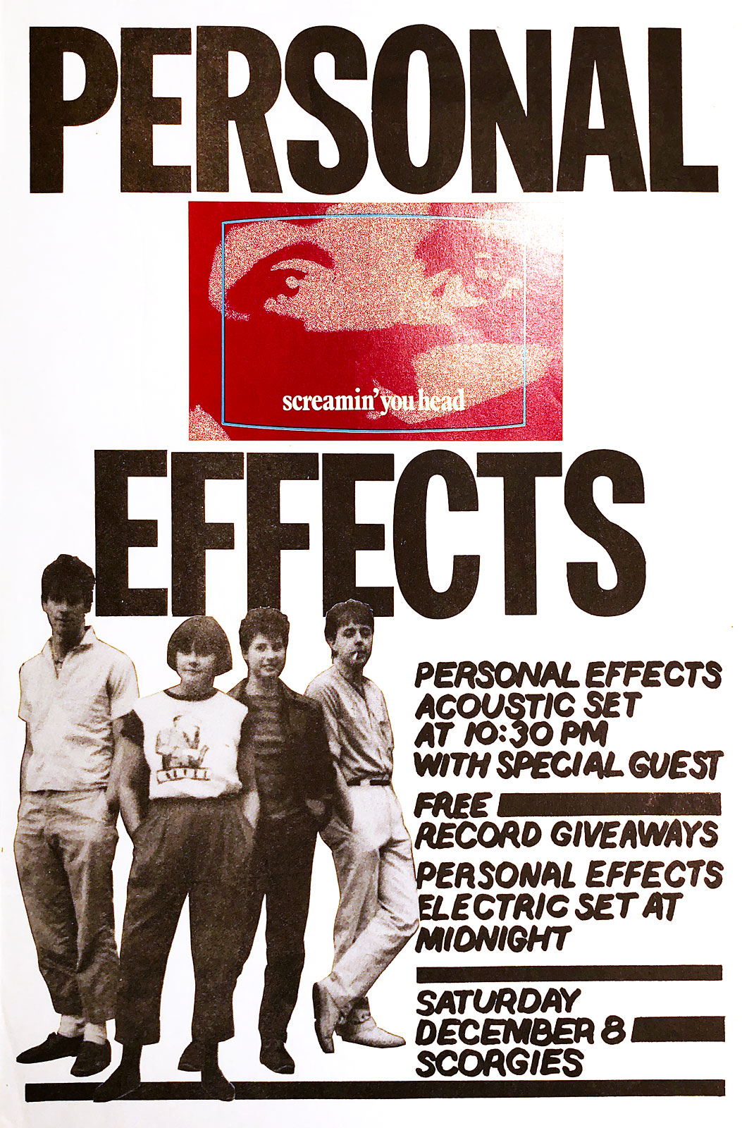 Poster for Personal Effects at Scorgie's in Rochester, New York on 12.08.1984. The band played a first set acoustically.