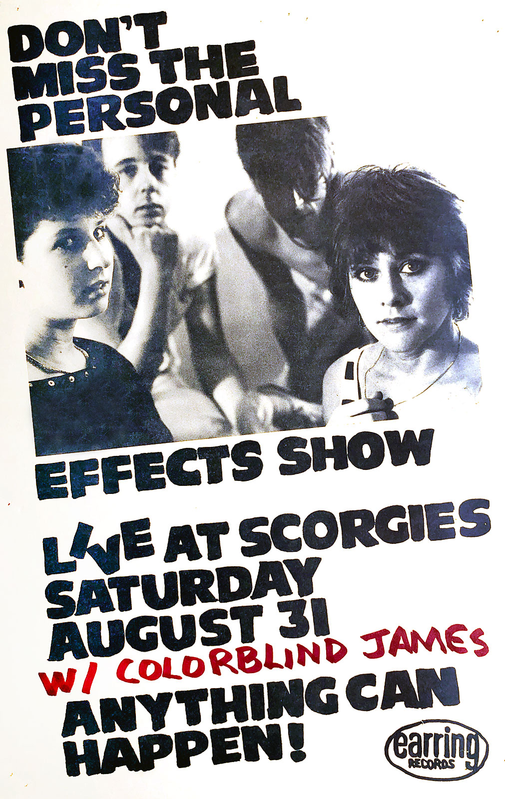 Poster for Personal Effects with Colorblind James Experience at Scorgie's in Rochester, New York on 08.31.1985. Colorblind James must have been a late addition to the bill as I wrote their name on each poster.