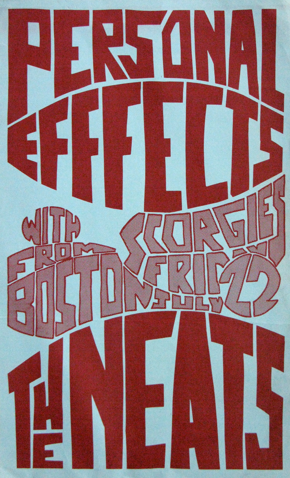 Poster for Personal Effects with The Neats at Scorgies in Rochester, New York on Friday 07.22.1983