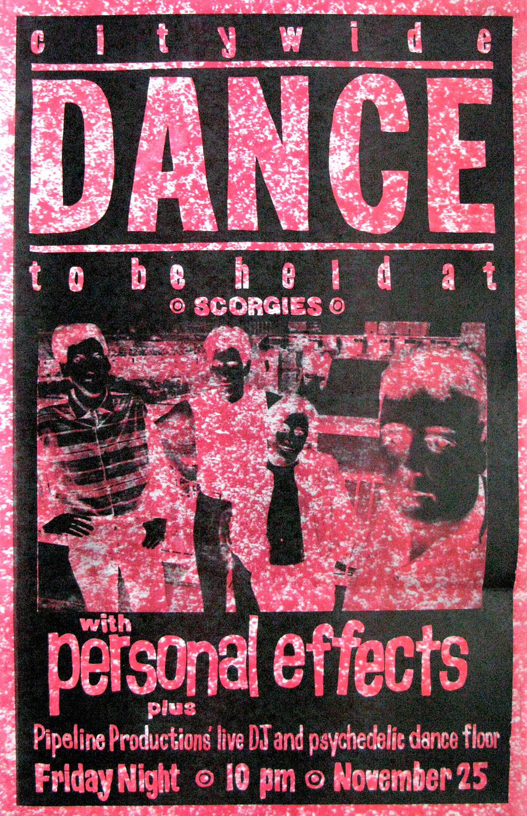 Poster for Personal Effects with Pipeline Productions at Scorgies in Rochester, New York on 11.25.83. Chris Schepp had a hand in the reverse/color field look of this poster and he printed it at Midtown Printing.