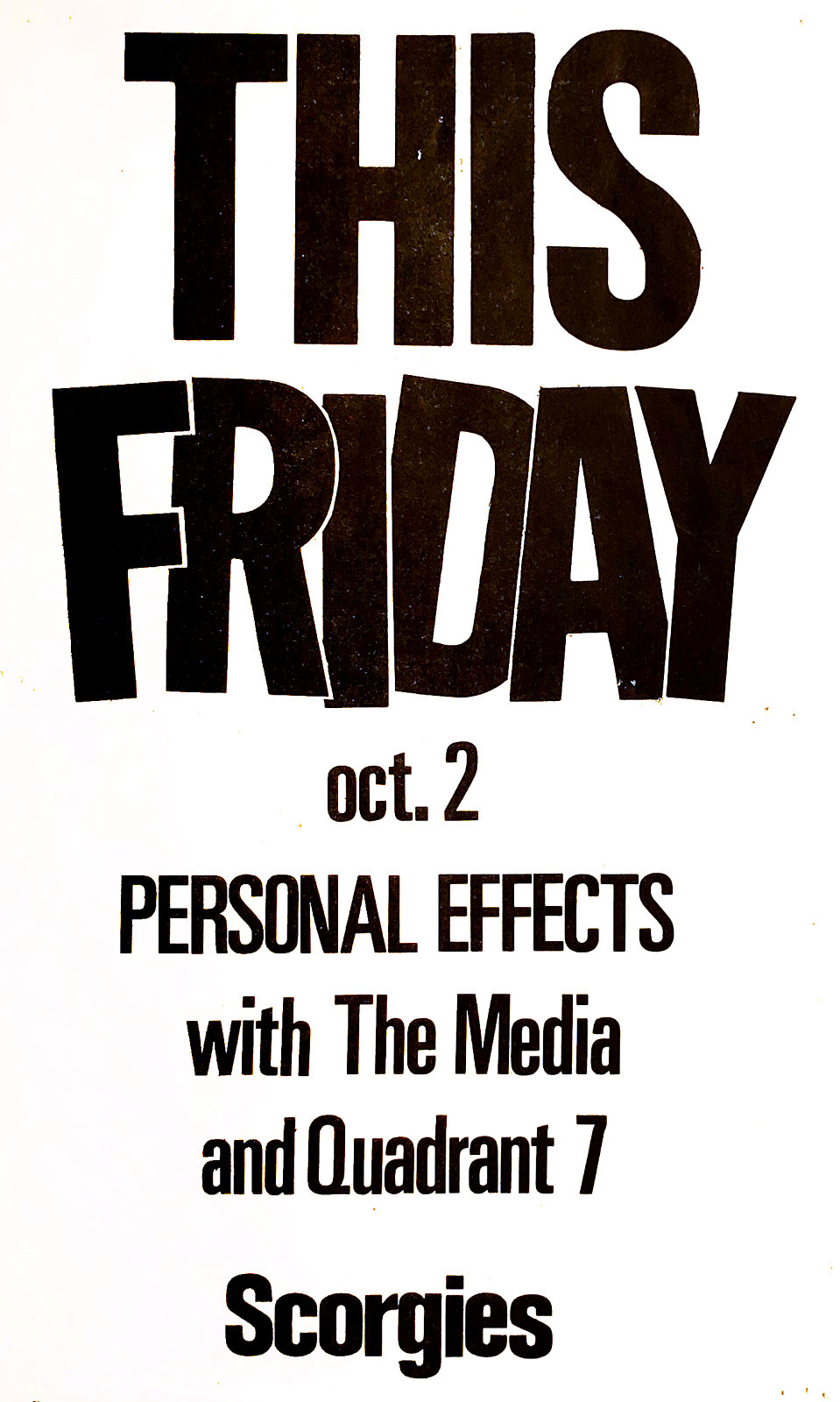 Poster for Personal Effects withThe Media and Quadrant 7 at Scorgie's in Rochester, New York on 10.02.1981