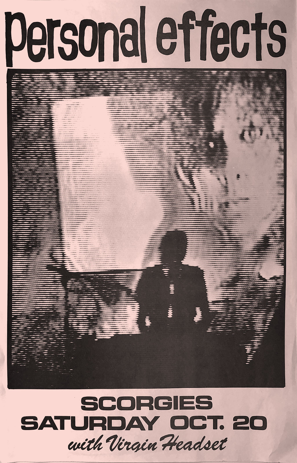 Poster for Personal Effects with Virgin Headset at Scorgie's in Rochester, New York on 10.20.1984