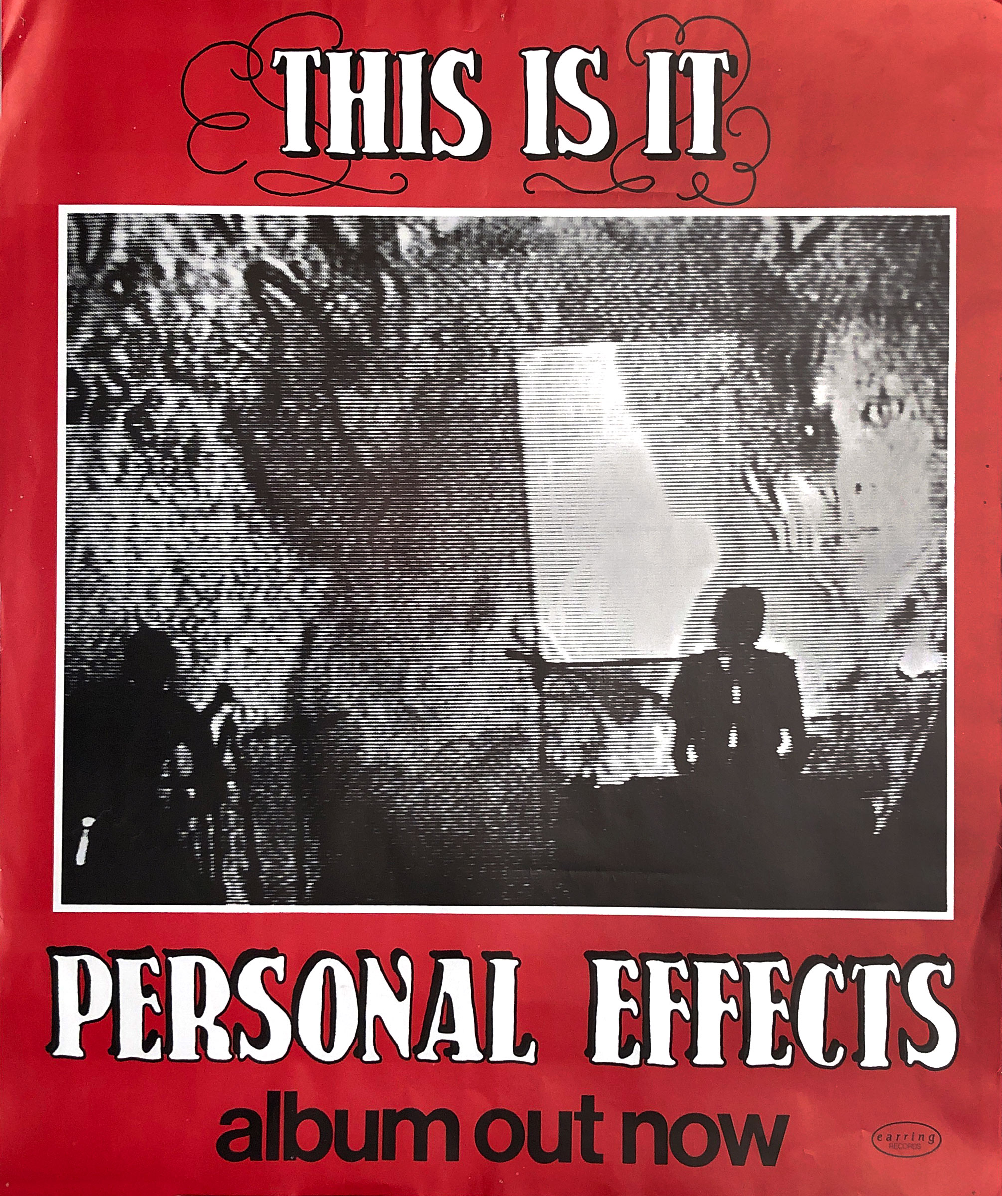 "Promotional poster for Personal Effects LP ""This Is It"" on Earring Records"