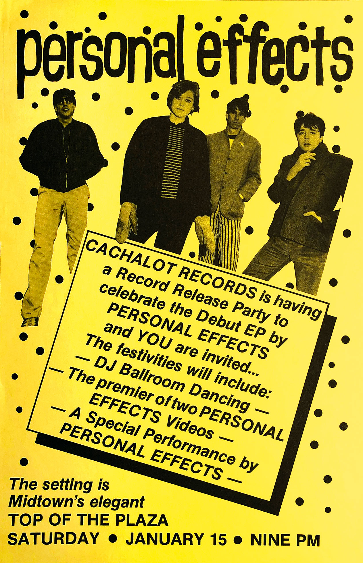Poster for Personal Effects at Top of the Plaza in Rochester, New York on 01.15.1983. This gig was a record release party for Personal Effects first, self-titled EP on Cachalot Records.