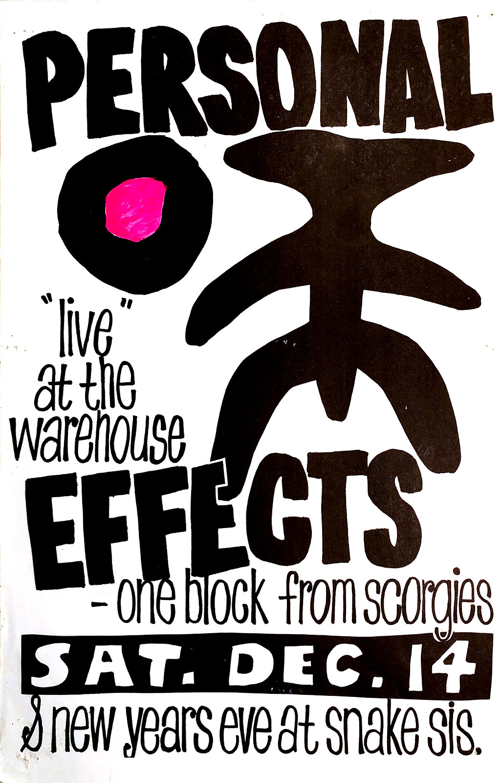 Poster for two Personal Effects gigs. The Warehouse in Rochester, New York on 12.14.1985 and Snakesister's Cafe on 12.31.986.