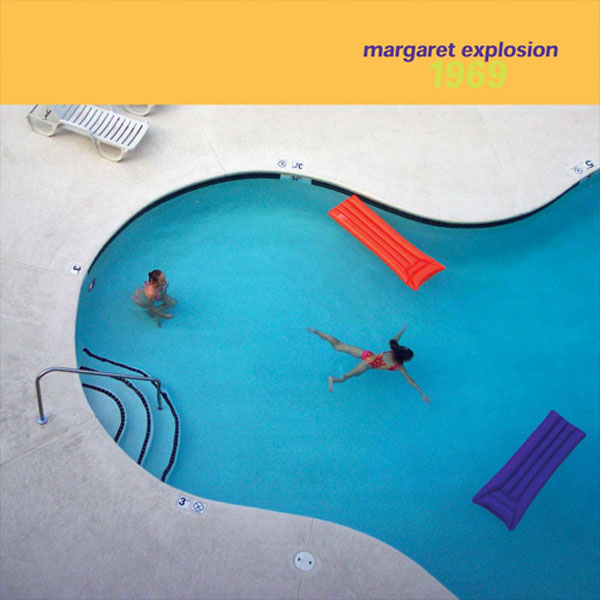 "Margaret Explosion CD ""1969"" (EAR 10) on Earring Records, released 2003"