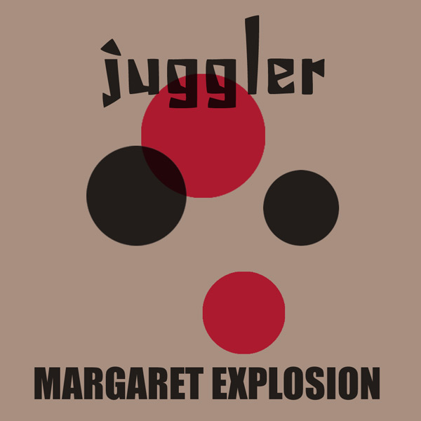 "Margaret Explosion 45 RPM ""Juggler/Purple Heart"" (EAR 16) on Earring Records, released 2011 on black vinyl."