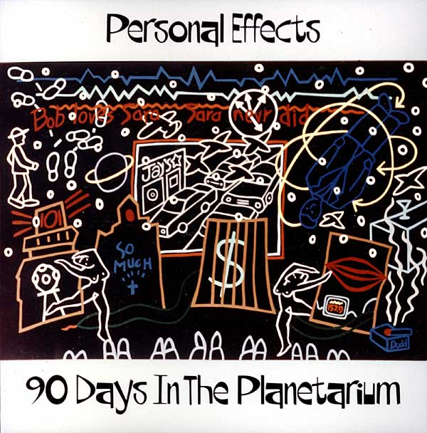 Personal Effects 90 Days In The Planetarium release from 1987