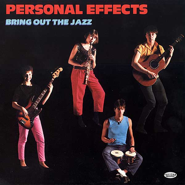 "Personal Effects ""Bring Out The Jazz"" EP on Earring Records 1985 PEEP 1"