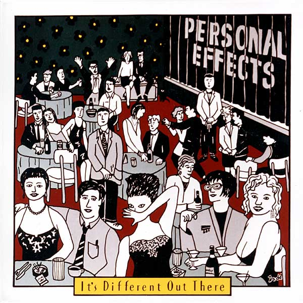 "Personal Effects ""It's Different Out There"" on Earring Records 1985 EAR 3"