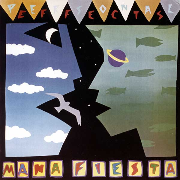 "Personal Effects album ""Mana Fiesta"" on Restless/Enigma in US and Virgin Records in Europe 1986"