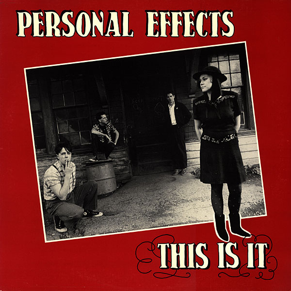 "Personal Effects album ""This Is It"" on Earring Records 1984 EAR 1"