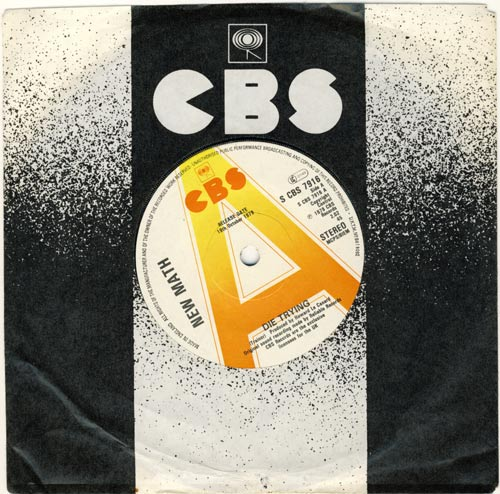"New Math ""Die Trying"" 45 on CBS Records in England"