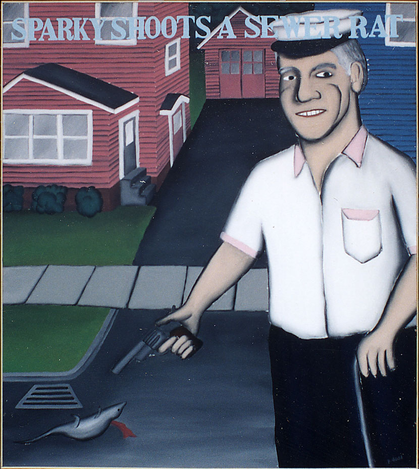 """Sparky Shoots A Sewer Rat"" - Sparky painting by Paul Dodd. House Paint on Wood 60""w x 64""h 1992"