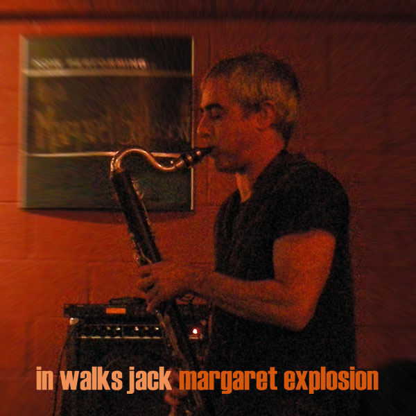 """In Walks Jack"" by Margaret Explosion. Recorded live at the Little Theatre Café on 05.30.12. Peggi Fournier - sax, Ken Frank - bass, Jack Schaefer - bass clarinet, Bob Martin - guitar, Paul Dodd - drums."