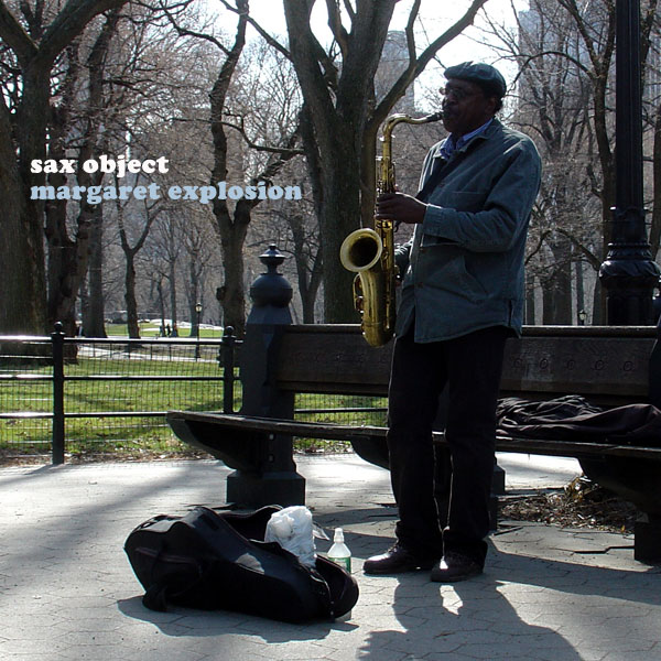 """Sax Object"" by Margaret Explosion. Recorded live at the Little Theatre Café on 03.20.13. Peggi Fournier - sax, Ken Frank - bass, Bob Martin - guitar, Paul Dodd - drums."