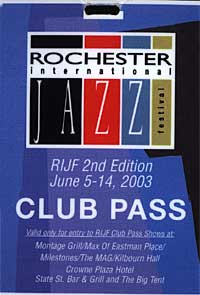 Rochester International Jazz Festival pass 2003