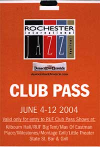 Rochester International Jazz Festival pass 2004