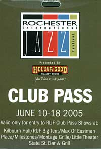 Rochester International Jazz Festival pass 2005