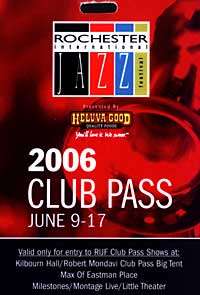 Rochester International Jazz Festival pass 2006