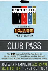 Rochester International Jazz Festival pass 2007