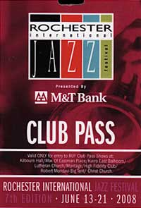 Rochester International Jazz Festival pass 2008