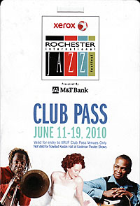 Rochester International Jazz Festival pass 2010