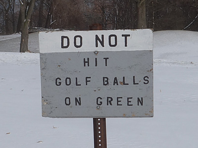 Do Not Hit Golf Balls On Green Sign