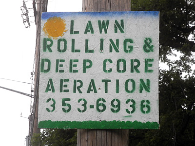 Lawn Rolling Deep Core Aeration sign