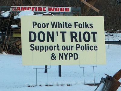 Poor White Folks don't riot sign
