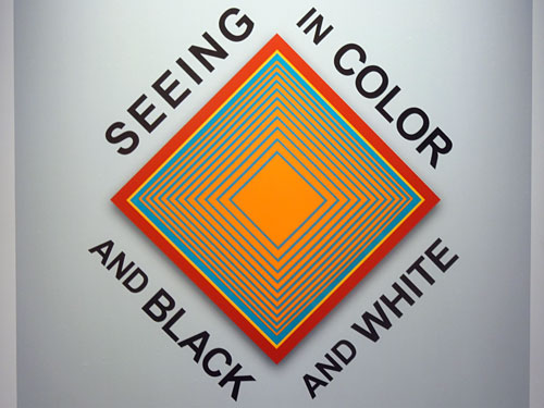 Seeing in Color and in Black and White sign