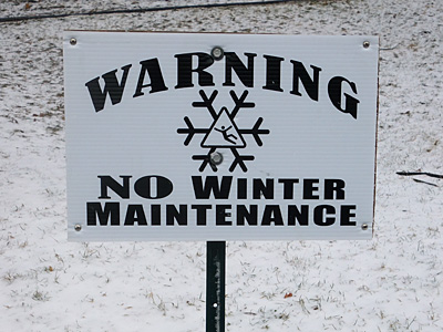 Warning No Winter Maintenance sign