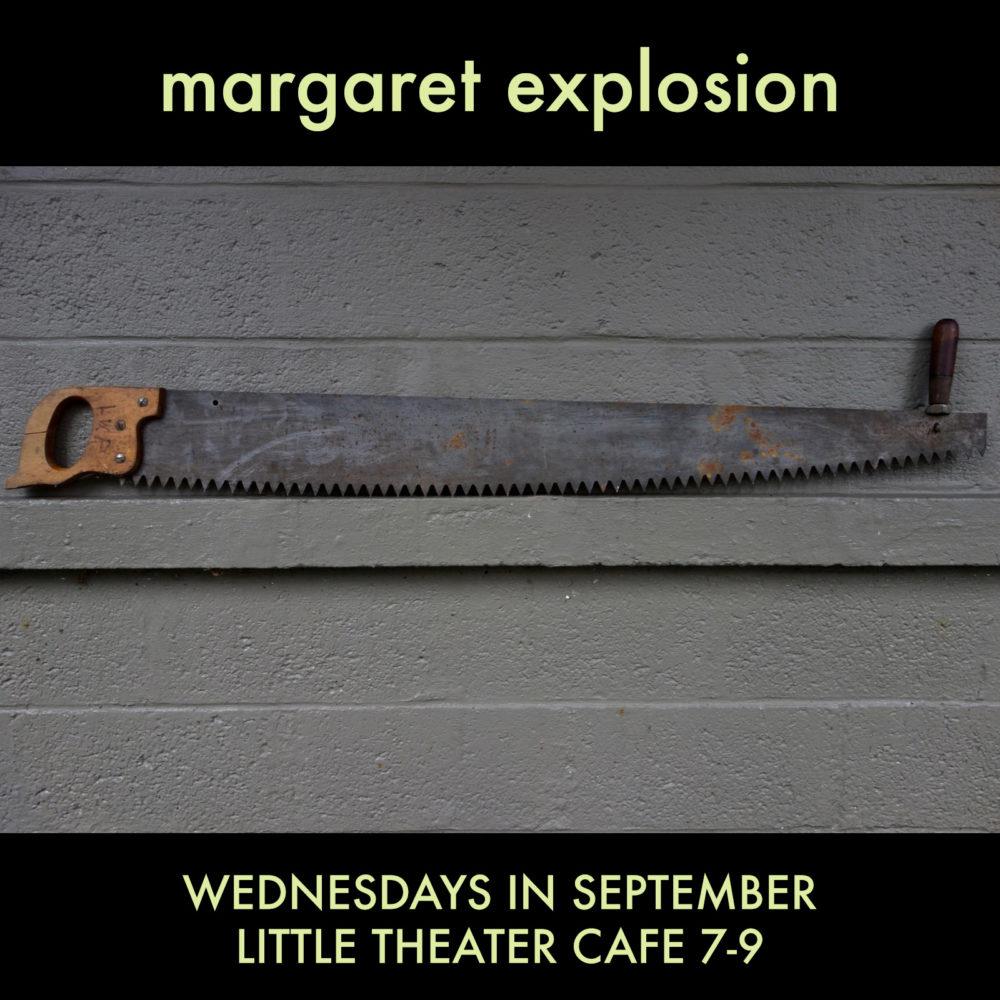 Margaret Explosion September poster for Little Theater Café Wednesday night gigs