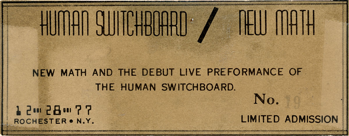 Ticket for New Math and the debut performance of Human Swithboard